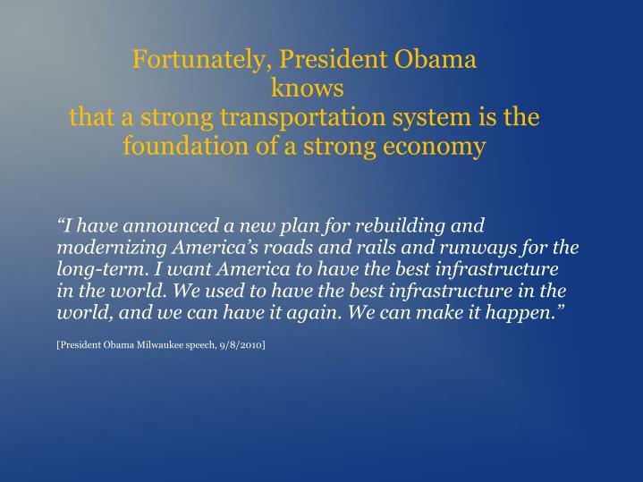 Fortunately, President Obama