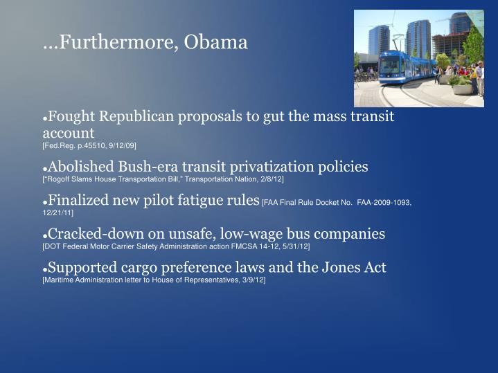 …Furthermore, Obama