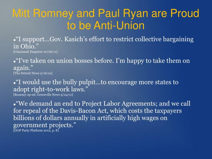 Mitt Romney and Paul Ryan are Proud to be Anti-Union