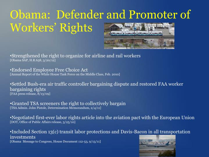 Obama:  Defender and Promoter of Workers' Rights