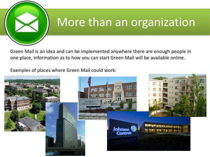 More than an organization