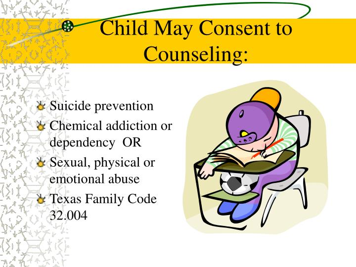 Child May Consent to Counseling: