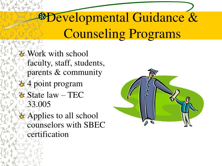 Developmental Guidance & Counseling Programs