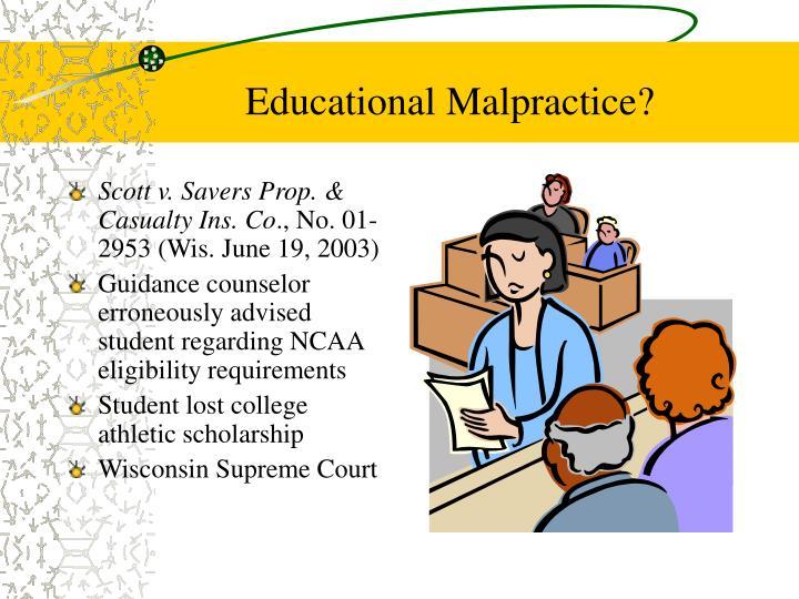 Educational Malpractice?
