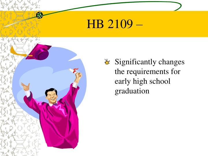 HB 2109 –