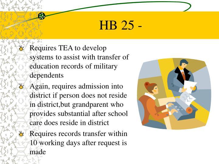HB 25 -