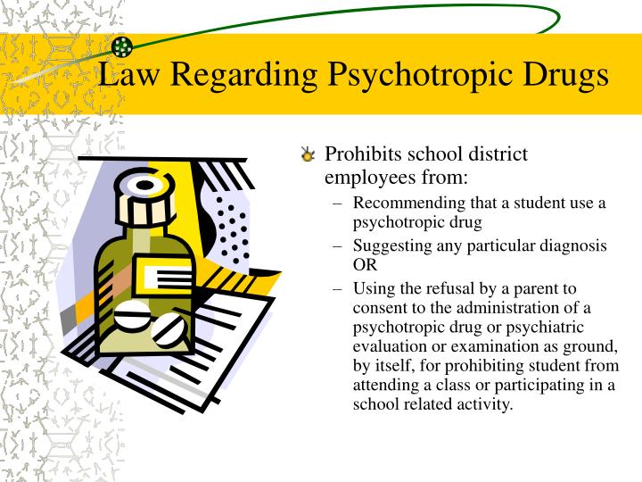 Law Regarding Psychotropic Drugs