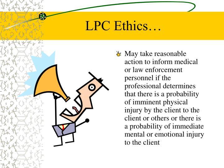 LPC Ethics…