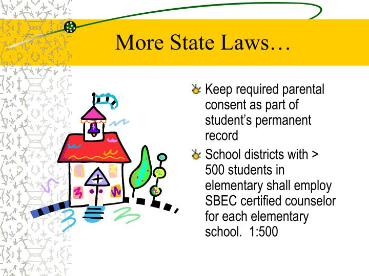 More State Laws…