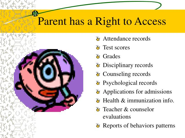 Parent has a Right to Access