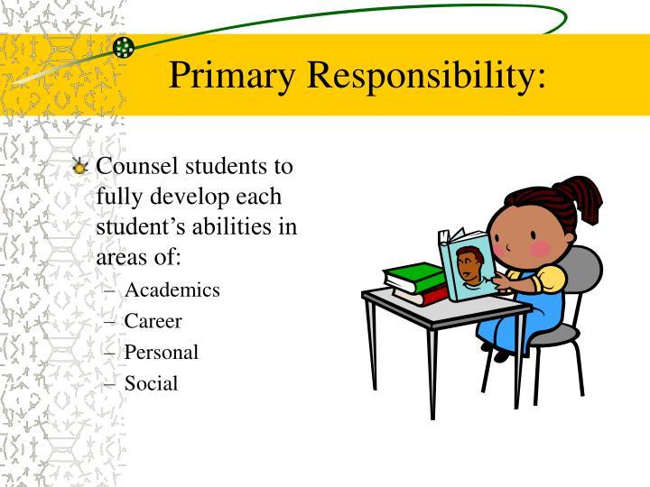 Primary Responsibility: