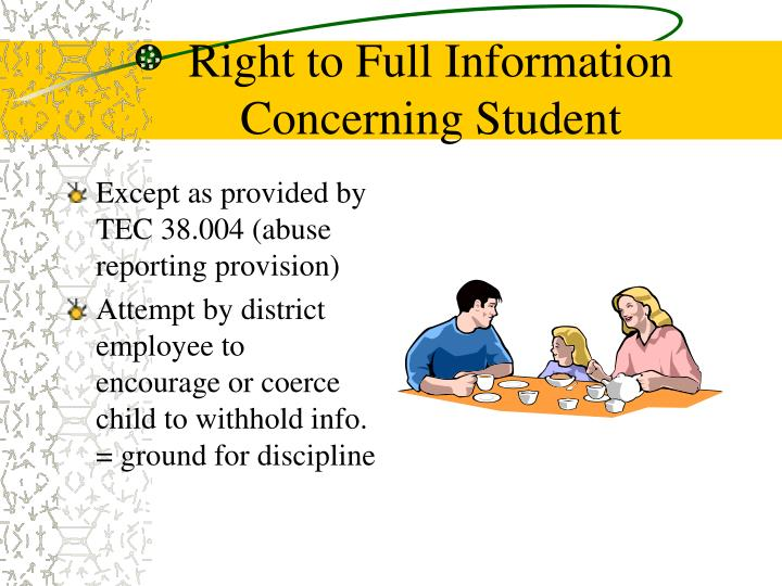 Right to Full Information Concerning Student