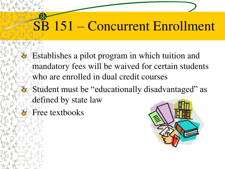 SB 151 – Concurrent Enrollment