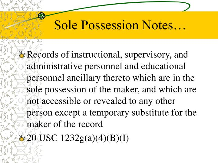 Sole Possession Notes…
