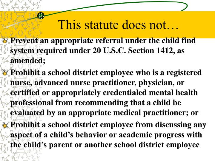 This statute does not…