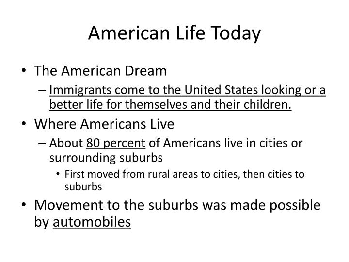 American Life Today