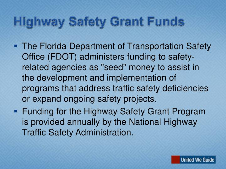 Highway Safety Grant Funds