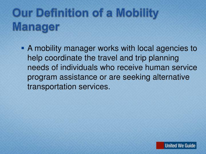 Our Definition of a Mobility Manager