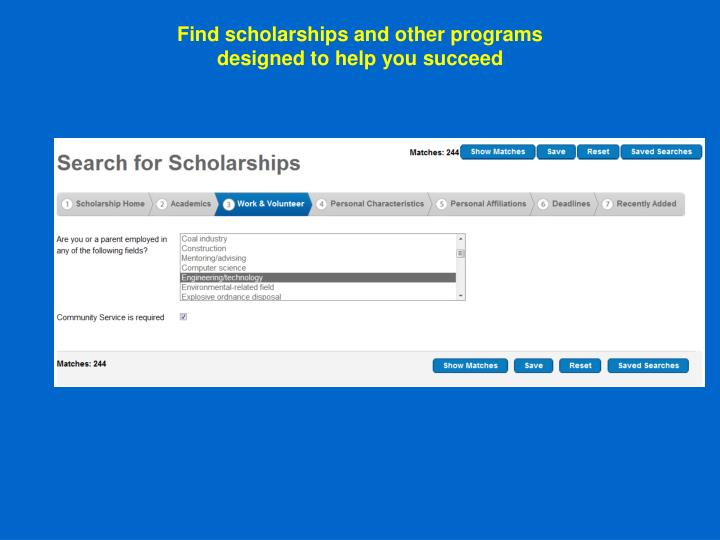 Find scholarships and other programs