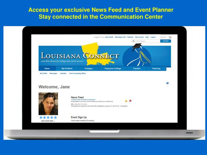 Access your exclusive News Feed and Event Planner