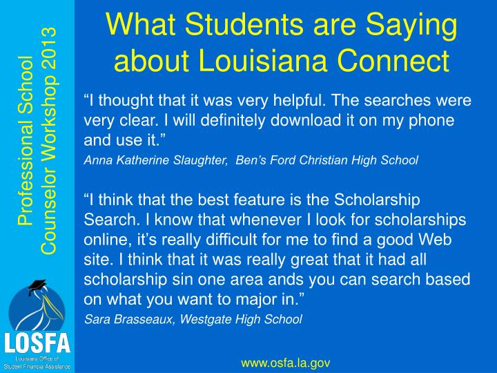 What Students are Saying about Louisiana Connect