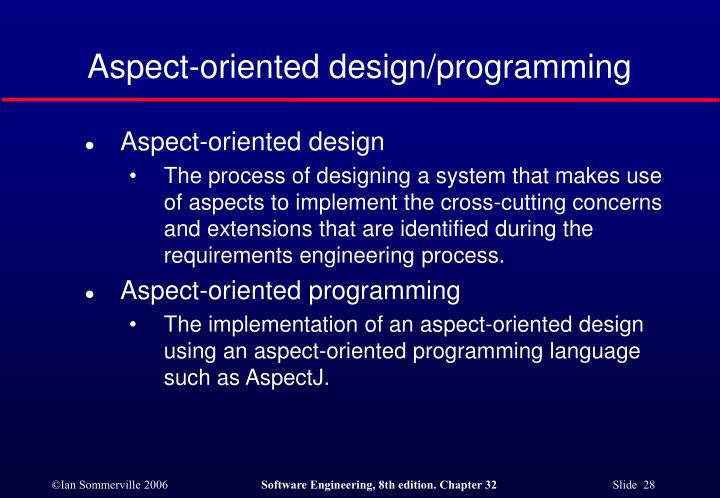 Aspect-oriented design/programming