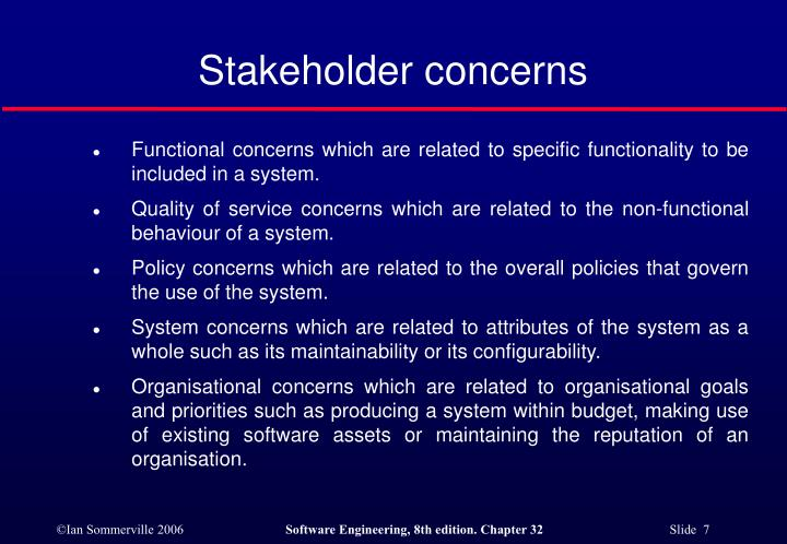 Stakeholder concerns