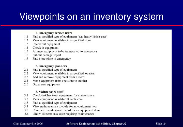 Viewpoints on an inventory system