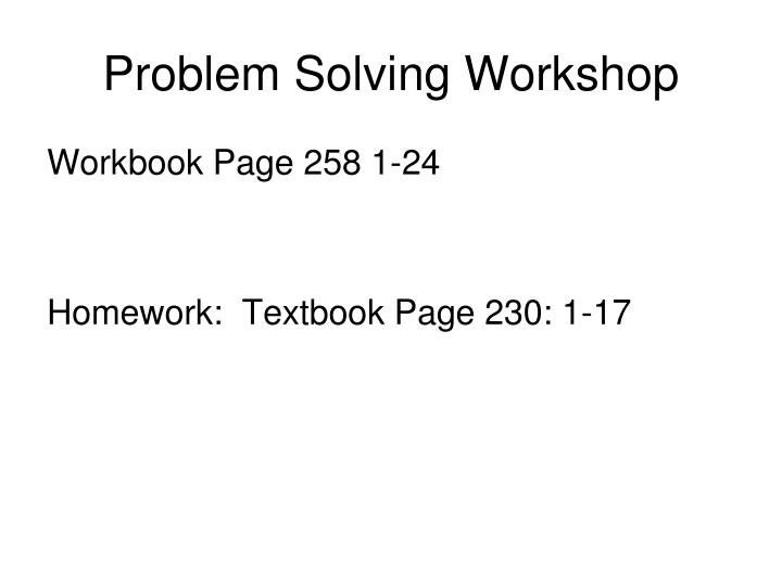 Problem Solving Workshop