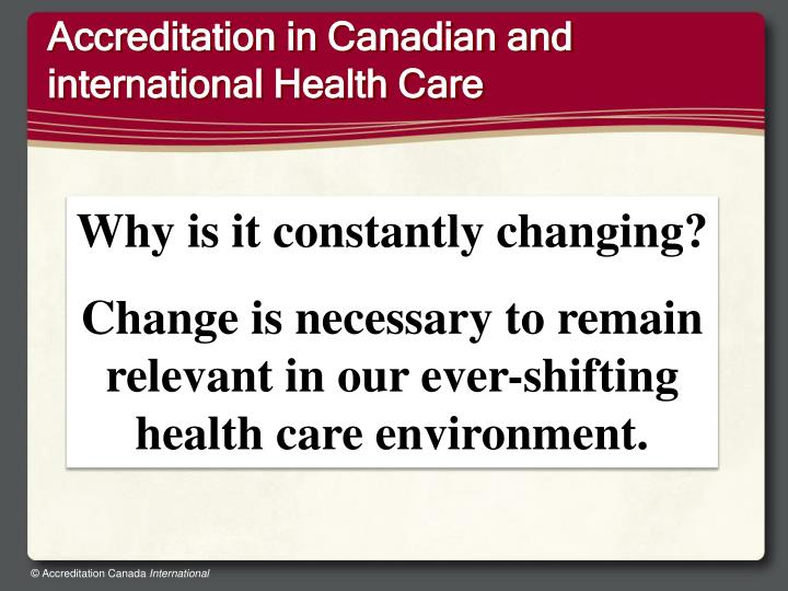 Accreditation in Canadian and international Health Care