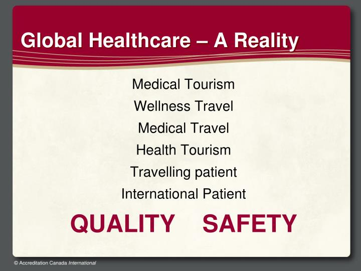 Global Healthcare – A Reality