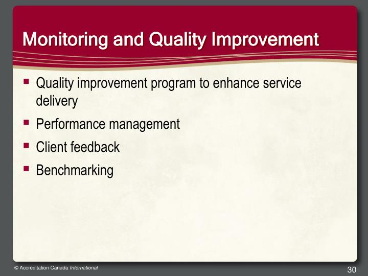 Monitoring and Quality Improvement