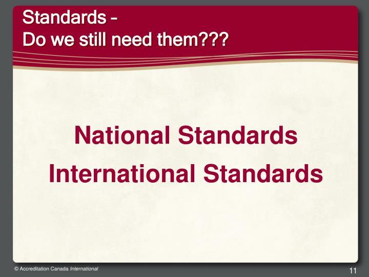Standards –