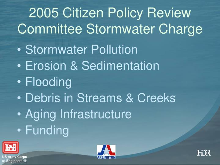 2005 Citizen Policy Review Committee Stormwater Charge