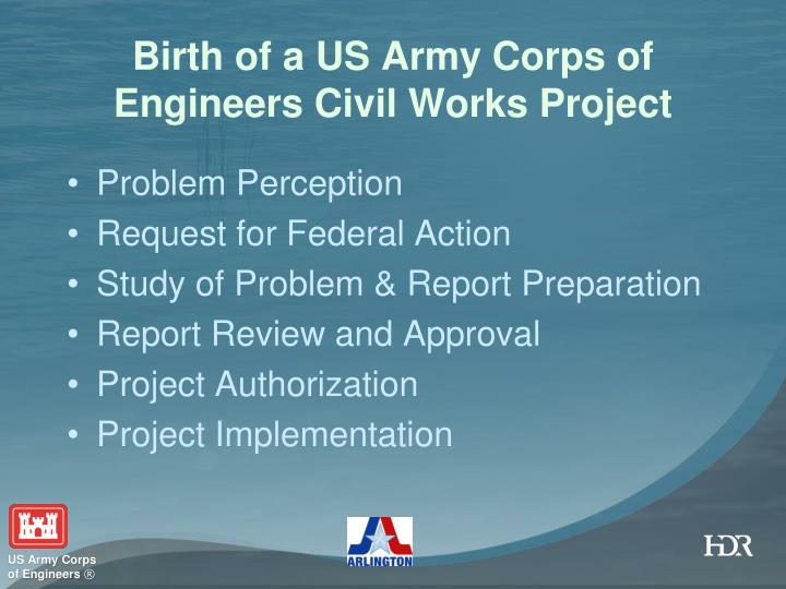 Birth of a us army corps of engineers civil works project