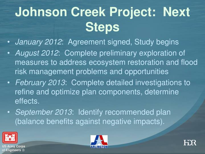 Johnson Creek Project:  Next Steps