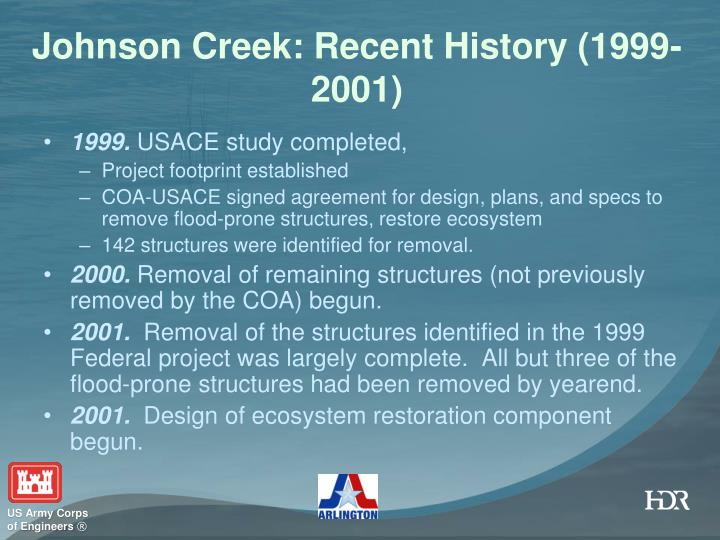 Johnson Creek: Recent History (1999-2001)