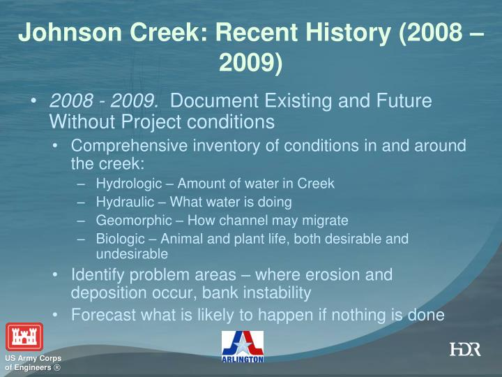 Johnson Creek: Recent History (2008 – 2009)