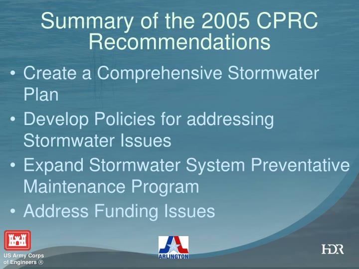 Summary of the 2005 CPRC Recommendations