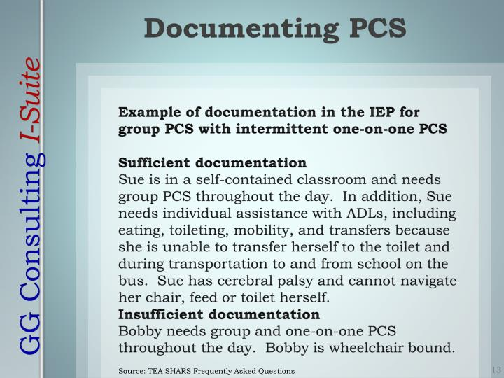 Example of documentation in the IEP for group PCS with intermittent one-on-one PCS