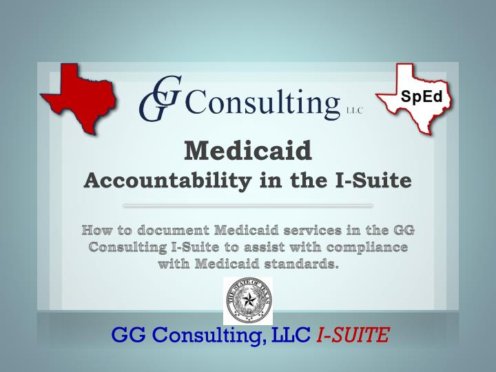 Medicaid accountability in the i suite