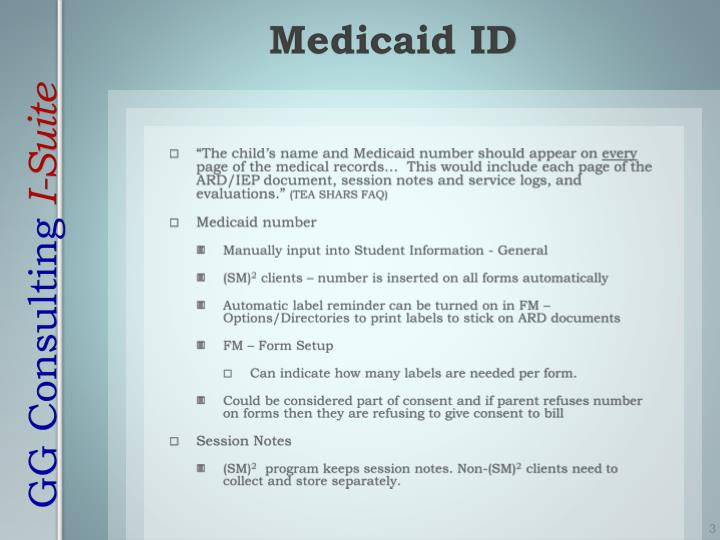 """""""The child's name and Medicaid number should appear on"""