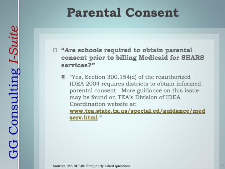 """""""Are schools required to obtain parental consent prior to billing Medicaid for SHARS services?"""""""