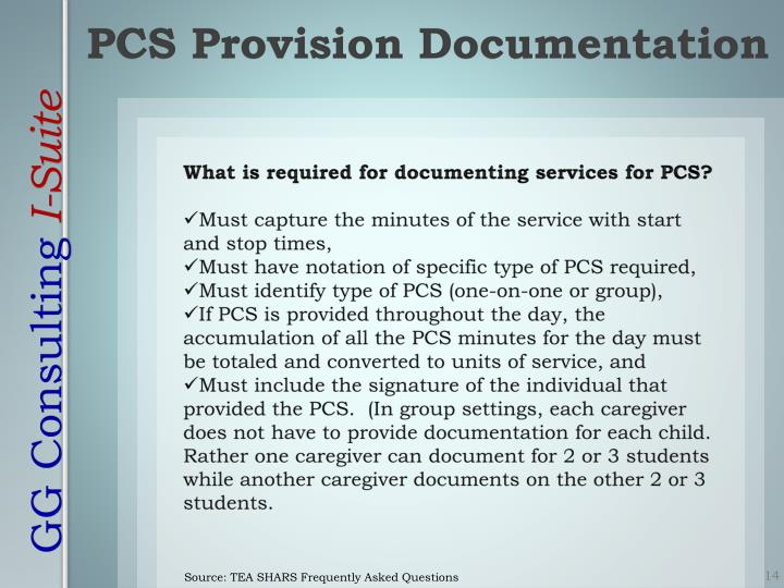 What is required for documenting services for PCS?