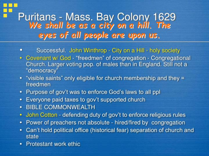 Puritans - Mass. Bay Colony 1629