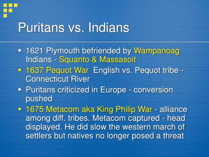 Puritans vs. Indians