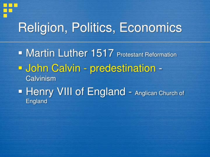 Religion, Politics, Economics