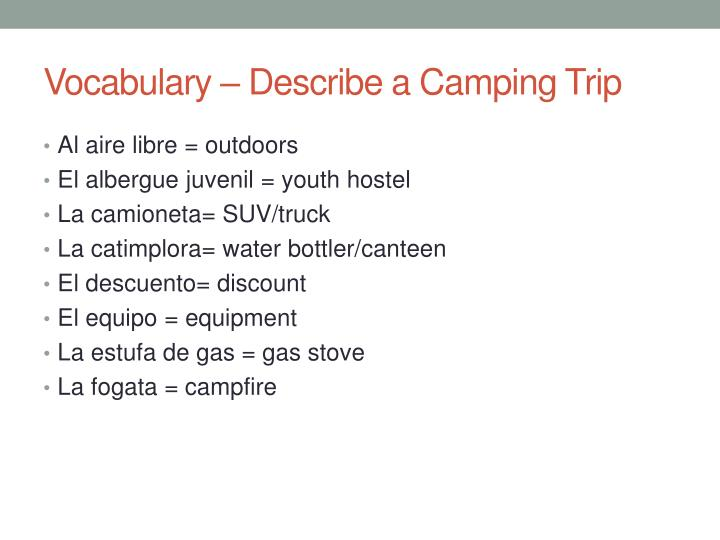 Vocabulary describe a camping trip