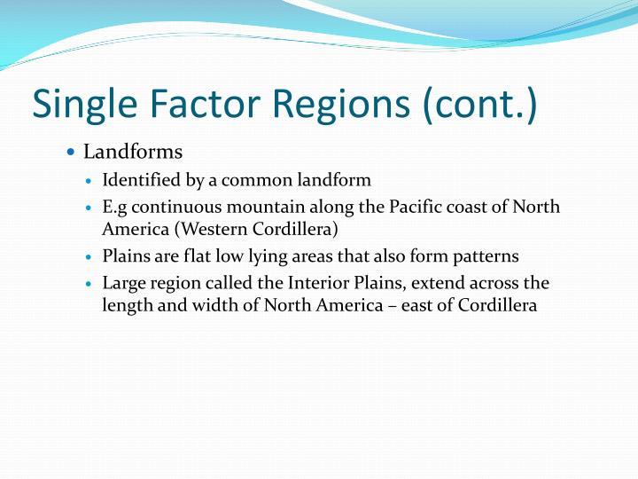 Single Factor Regions (cont.)