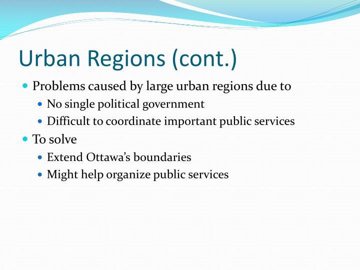 Urban Regions (cont.)